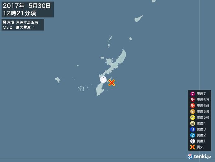 地震情報(2017年05月30日12時21分発生)