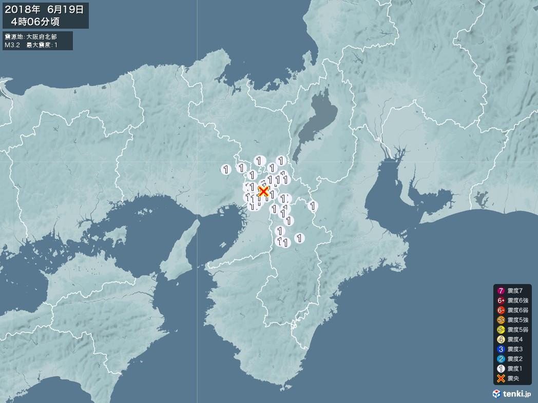 地震情報 2018年06月19日 04時06分頃発生 最大震度:1 震源地:大阪府北部(拡大画像)