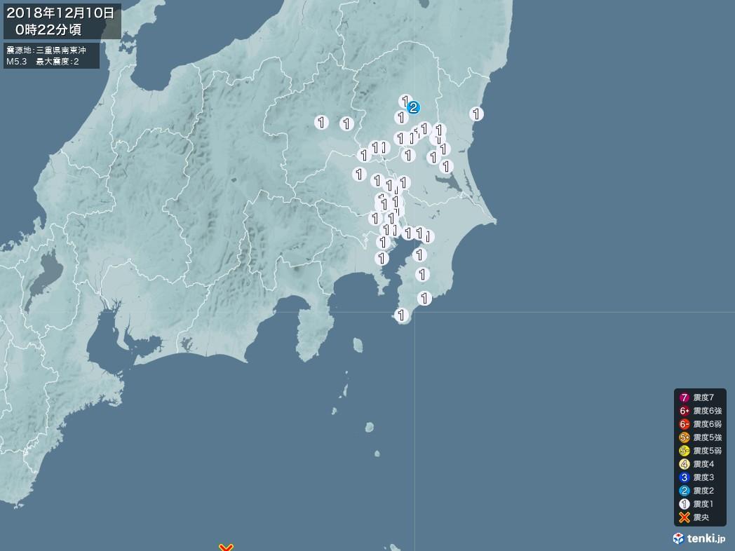 地震情報 2018年12月10日 00時22分頃発生 最大震度:2 震源地:三重県南東沖(拡大画像)