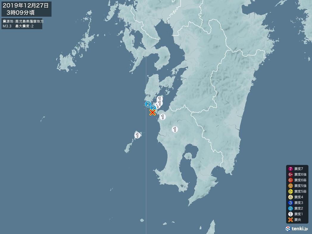 地震情報 2019年12月27日 03時09分頃発生 最大震度:2 震源地:鹿児島県薩摩地方(拡大画像)